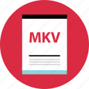 document, file, mkv, name, page, type icon
