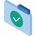 approved, file, folder, iso, isometric icon