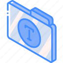 file, folder, fonts, iso, isometric icon