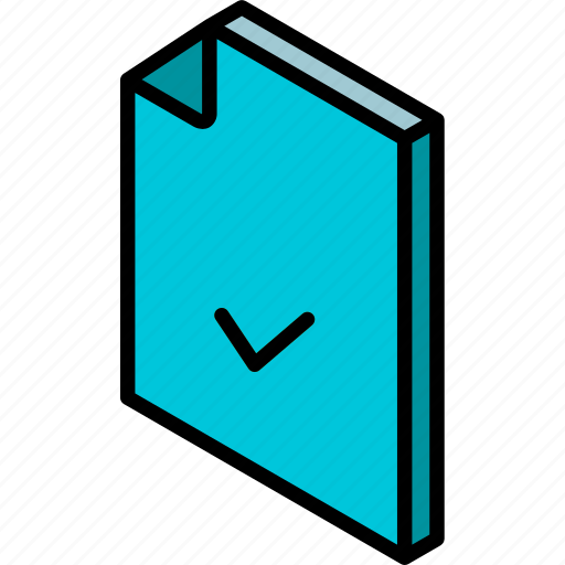 accepted, file, folder, iso, isometric icon