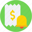 bell, dollar, receipt, receipt paper, voucher icon