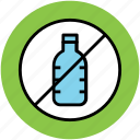 bottle, dinks prohibited, drink, drinks restricted, prohibited, risttricted icon