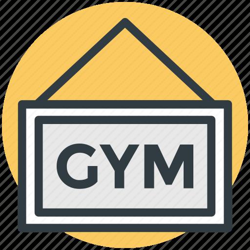 fitness club, gym signboard, gymnasium, health club, signboard icon