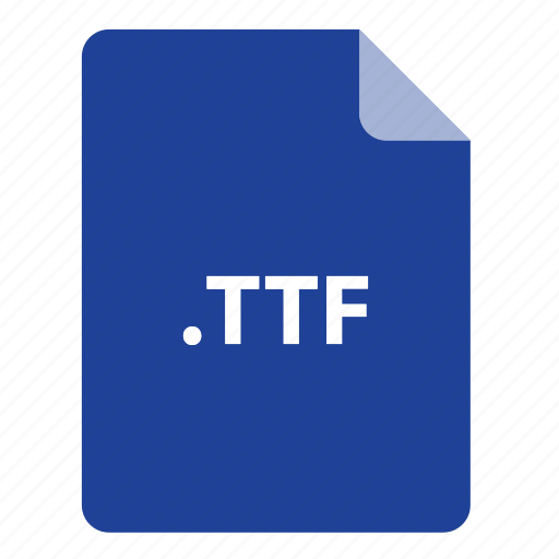 file, file extension, file format, file type, ttf icon