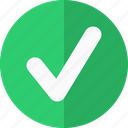 accept, action, allow, check, chosen, collect, complete, correct, created, favorite, good, mark, match, ok, right, sent, submit, success, tick, v, valid, vote, yes icon