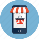 awning, basket, ecommerce, mobile, phone, shop, shopping icon