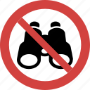 binocular blocked, binocular forbid, binocular illegal, binocular not allowed, binocular prohibition, no binocular, stop binocular icon