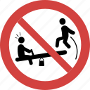 jumping seesaw blocked, jumping seesaw forbid, jumping seesaw illegal, jumping seesaw not allowed, jumping seesaw prohibition, no jumping seesaw, stop jumping seesaw icon