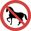 horse blocked, horse forbid, horse illegal, horse not allowed, horse prohibition, no horse, stop horse icon