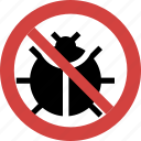 bug blocked, bug forbid, bug illegal, bug not allowed, bug prohibition, no bug, stop bug icon