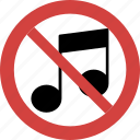 music noise not allowed, music noise illegal, stop music noise, music noise prohibition, music noise forbid, music noise blocked, no music noise icon
