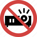 projector illegal, stop projector, projector not allowed, ban projector, projector prohibition, projector forbid icon