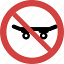 ban skateboard, skateboard forbid, skateboard illegal, skateboard not allowed, skateboard prohibition, stop skateboard icon