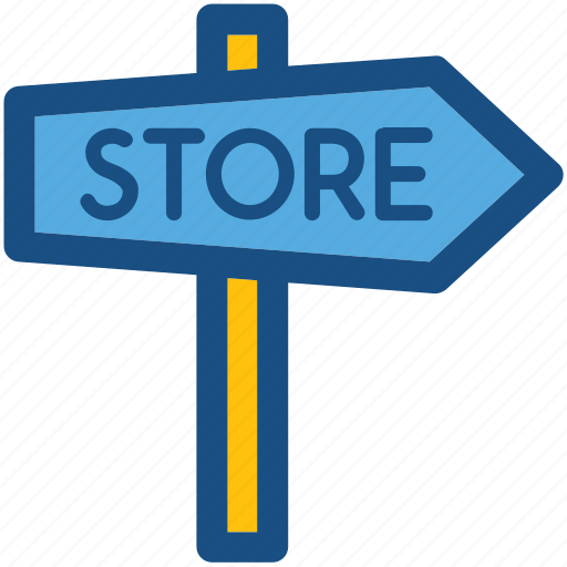 direction arrow, direction post, guidepost, signpost, store sign icon