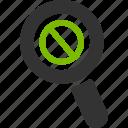 ban, delete, glass, magnifier, remove, search, zoom
