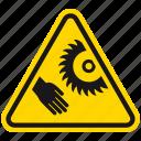 attention, cutter, danger, hazard, rotating cutter hazard, saw, warning