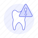 1, alert, attention, care, dental, dentistry, health, problem, tooth icon