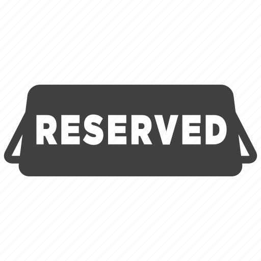 dinner, food, plate, reserved, restaurant, seat, sign icon