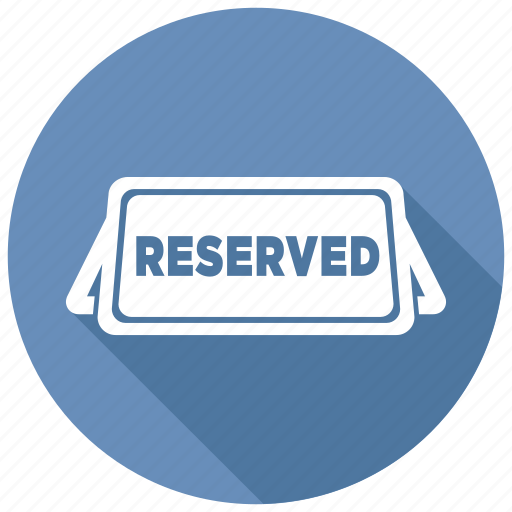 reserved, sign, table icon