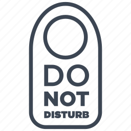 disturb, do not disturb, hotel, plate, room, sign, warning icon