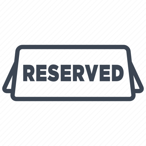 food, plate, reserved, restaurant, seat, sign, table icon