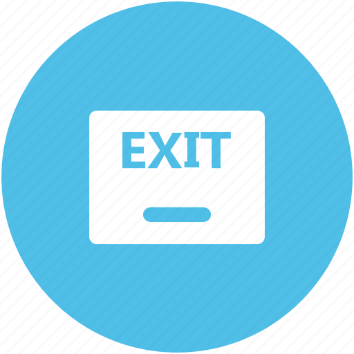 direction arrow, exit, exit hotel, go out, information board, outside, restaurant icon