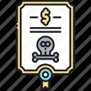 bond, death, death bond, death certificate, death note, life insurance, policy