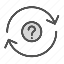 arrow, circle, mark, question, repeat icon