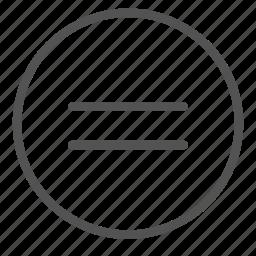 circle, equal, shape, sign icon
