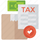 custom tax, delivery tax, package tax, tax compliance, tax paid icon