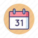 31, calendar, date, day, event, schedule icon