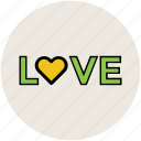 love, love sign, love text, love written, text, written icon