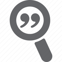 glass, magnifier, nine, quote, search, zoom icon