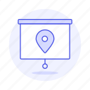 gps, location, map, navigation, on, pin, place, projector, screen