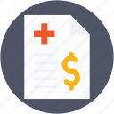 clinic bill, doctor fee, dollar, hospital bill, hospital expenses icon