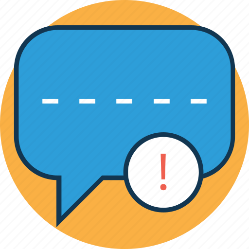 caution, chat attention, chat error, chat problem, exclamation, sms alert, warning icon