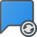 bubble, chat, message, refresh, reload icon