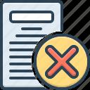 eliminate, delete, remove, cancel, document, cut out