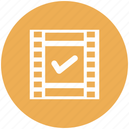 check, film, film reel, movie, reel, video icon, yes icon