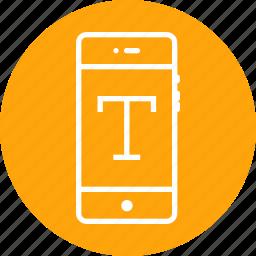 font, mobile, text, textual, tool, type, write icon