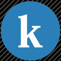 k, keyboard, latin, letter, lowcase, round icon