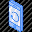 device, function, iso, isometric, phone, refresh, smartphone icon