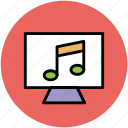 display, media, monitor screen, music playing, musical note icon