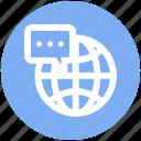 comment, communication, earth, globe, internet, message, world