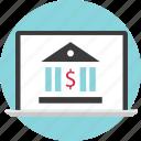 account, bank, banker, banking, laptop, loan, online icon