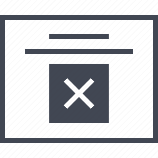 Delee, x, wireframes, denied, error icon