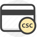 credit card, csc, finance, payment icon