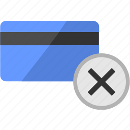 banking, cancel, card, credit, delete, service, stop icon