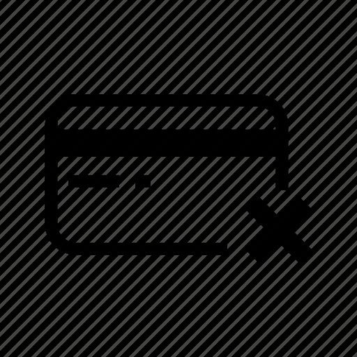 Cancel, credit card, debit, decline, financial, reject, transaction icon - Download on Iconfinder