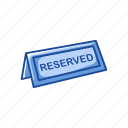 private, reserve sign, reserved, restaurant icon